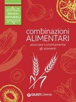 Combinazioni alimentari - AA. VV.
