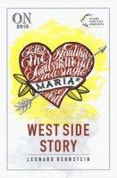 West Side Story. Ediz. italiana e inglese - Bernstein Leonard, Laurents Arthur, Sondheim Stephen