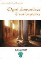Ogni domenica è un'aurora. Meditazioni di Elisabetta della Trinità sui vangeli festivi - Meester Conrad de