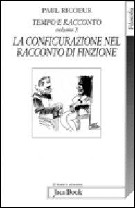 Copertina di 'Tempo e racconto. Volume 2. La configurazione nel racconto di finzione'
