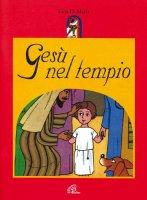 Gesù nel tempio - Di Maria Lina