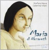 Maria di Nazareth - Villani Caterina