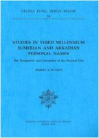 Studies in third millennium sumerian and akkadian personal names. The designation and conception of the personal God - Di Vito Robert A.