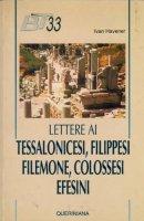 Lettere ai tessalonicesi, filippesi, filemone, colossesi, efesini - Havener Ivan