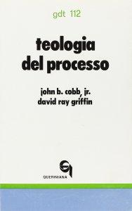 Copertina di 'Teologia del processo. Una esposizione introduttiva (gdt 112)'