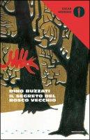Il segreto del Bosco Vecchio - Buzzati Dino