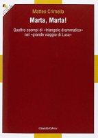 Marta, Marta! - Crimella Matteo