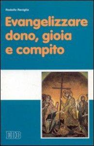 Copertina di 'Evangelizzare: dono, gioia e compito'