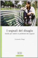 I segnali del disagio - Emanuele Palagi