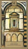 Mattinate fiorentine - Ruskin John