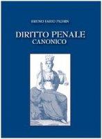 Diritto penale canonico - Pighin Fabio B.