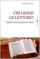 Chi legge le letture? Introduzione al ministero del lettore - Militello Giuseppe