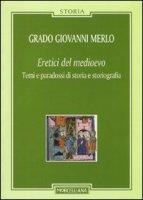 Eretici del Medioevo - Merlo Grado G.