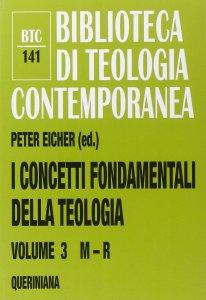 Copertina di 'I concetti fondamentali della teologia'