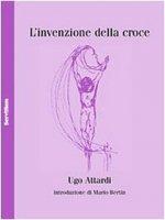 L'invenzione della croce - Ugo Attardi