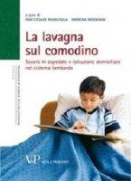 Lavagna sul comodino. Scuola in ospedale e istruzione domiciliare nel sistema lombardo (La)