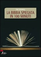 La Bibbia spiegata in 100 minuti - Denimal Èric