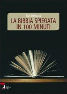 Copertina di 'La Bibbia spiegata in 100 minuti'