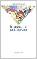Il modello del mondo - Cappi Alberto