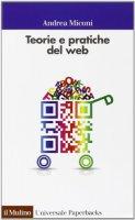 Teorie e pratiche del web - Andrea Miconi