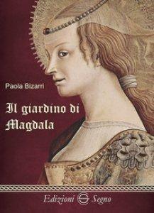 Copertina di 'Il giardino di Magdala'