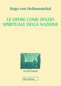 Copertina di 'Le opere come spazio spirituale della nazione'