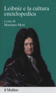 Copertina di 'Leibniz e la cultura enciclopedica'