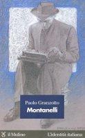 Montanelli - Paolo Granzotto