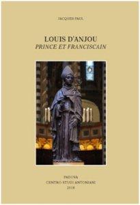 Copertina di 'Louis d'Anjou. Prince et franciscain'