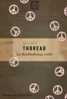 La disobbedienza civile - Thoreau Henry David