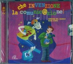 Copertina di 'Che invenzione la comunicazione! [2 cd]'