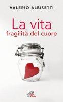 La vita - Valerio Albisetti