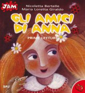 Gli amici di Anna - Giraldo M. Loretta