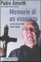 Memorie di un esorcista - Amorth Gabriele, Tosatti Marco