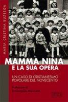 Mamma Nina e la sua opera - M. Cristina Buzzega