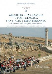 Copertina di 'Archeologia classica e postclassica tra Italia e Mediterraneo'