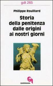 Copertina di 'Storia della penitenza dalle origini ai nostri giorni (gdt 265)'