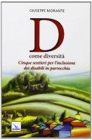 D come diversità - Morante Giuseppe