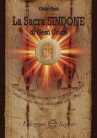 La sacra Sindone di Gesù Cristo - Prof. Giulio Fanti