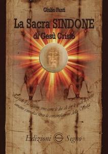 Copertina di 'La sacra Sindone di Gesù Cristo'