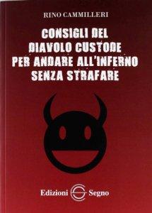 Copertina di 'Consigli del diavolo custode per andare all'inferno senza strafare'