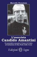 L'esorcista Candito Amantini - Marcello Stanzione