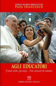 Copertina di 'Agli educatori'