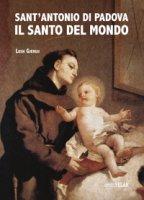 Sant'Antonio di Padova. Il Santo del mondo - Lush Gjergji