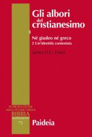 Gli albori del cristianesimo. Vol III