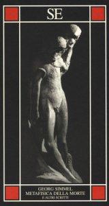 Copertina di 'Metafisica della morte e altri scritti'