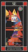 Sguardi sul passato - Kandinskij Vasilij