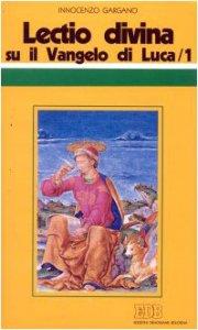 Copertina di '«Lectio divina» su il Vangelo di Luca [vol_1]'