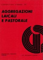 Aggregazioni laicali e pastorale - Giuseppe Dal Ferro, Antonio Marangon, Paolo Doni