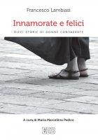 Innamorate e felici - Francesco Lambiasi